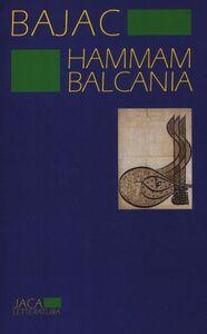 Libro Hammam Balcania Vladimir Bajac