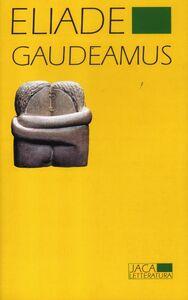 Libro Gaudeamus Mircea Eliade