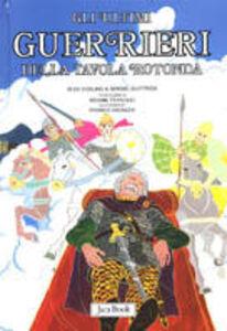 Foto Cover di Gli ultimi cavalieri della Tavola Rotonda, Libro di Alex Voglino,Sergio Giuffrida, edito da Jaca Book