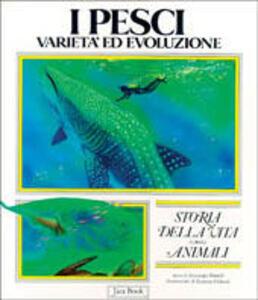 I pesci. Varietà ed evoluzione