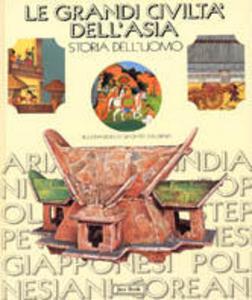Libro Le grandi civiltà dell'Asia