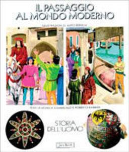 Libro Il passaggio al mondo moderno Roberto Barbieri , Monica Dambrosio