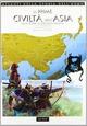 Le prime civiltà dell'Asia. Dalle steppe all'Oceano Indiano