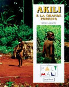 Libro Akili e la grande foresta David Carayon