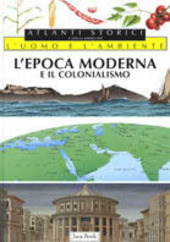 L' epoca moderna e il colonialismo