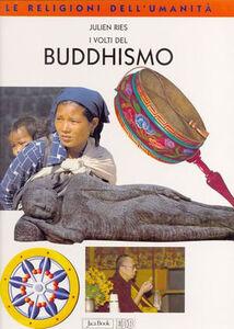 Libro I volti del buddhismo Julien Ries