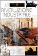 La rivoluzione industriale. 1800-1850