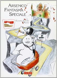 Libro Arsenico fantasma speciale Cosetta Zanotti