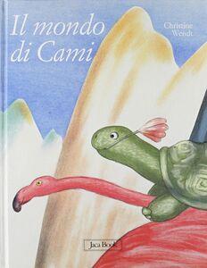 Libro Il mondo di Cami Christine Wendt