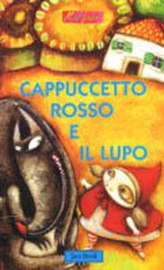 Libro Cappuccetto Rosso e il lupo Antonio Tarzia