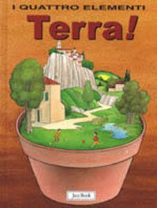 Libro Terra! Lara Albanese , Cecco Mariniello