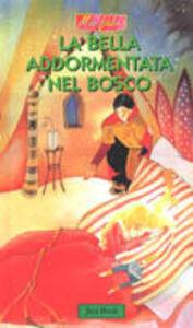 Foto Cover di La bella addormentata nel bosco, Libro di Antonio Tarzia, edito da Jaca Book
