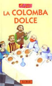 Libro La colomba dolce Antonio Tarzia