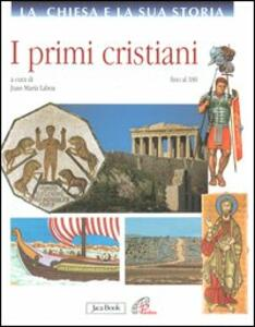 I primi cristiani fino al 180