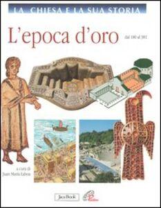 Libro L' epoca d'oro dal 180 al 381