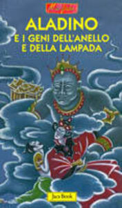 Libro Aladino e i geni dell'anello e della lampada Simone Cillario , Antonio Tarzia