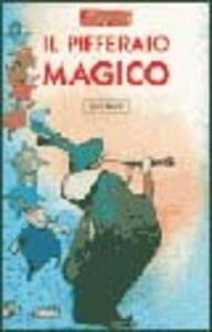 Libro Il pifferaio magico Elisa Possenti , Antonio Tarzia