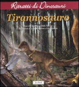 Tyrannosauro. Ritratti di dinosauri