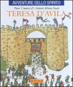 Libro Teresa d'Avila Piero Ventura , Antonio M. Sicari