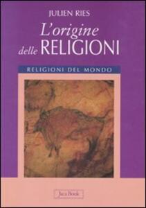 L' origine delle religioni