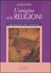 Libro L' origine delle religioni Julien Ries