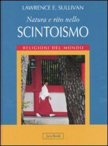 Libro Natura e rito nello scintoismo Lawrence E. Sullivan