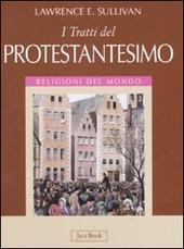 I tratti del protestantesimo