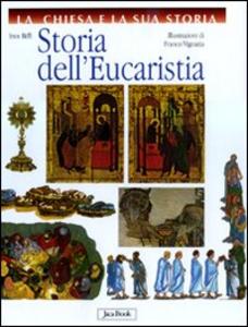 Libro Storia dell'Eucaristia Inos Biffi