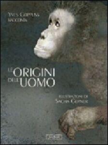 Libro Le origini dell'uomo Yves Coppens