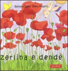 Libro Zerlina e Dendè Barbara Seppi , Piero Mazzoli