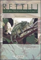 Rettili. La storia degli animali a fumetti