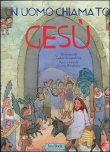 Libro Un uomo chiamato Gesù Georg Wieghaus