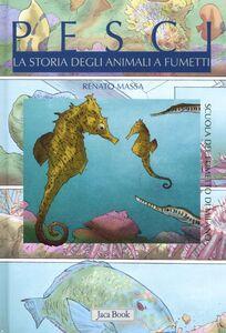 Foto Cover di Pesci. La storia degli animali a fumetti, Libro di  edito da Jaca Book