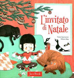 Foto Cover di L' invitato di Natale, Libro di France Quatromme,Mélanie Allag, edito da Jaca Book