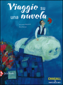 Libro Viaggio su una nuvola Véronique Massenot , Elise Mansot