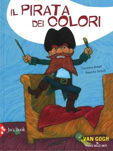 Libro Il pirata dei colori Christine Beigel , Natacha Sicaud