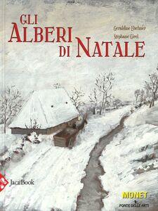 Libro Gli alberi di Natale Géraldine Elschner , Stéphane Girel