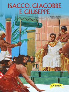 Libro Isacco, Giacobbe e Giuseppe Enrico Galbiati , Antonio Molino