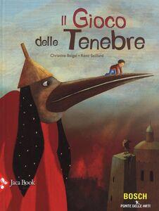 Libro Il gioco delle tenebre Christine Beigel , Rémi Saillard