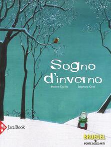 Sogno d'inverno - Hélène Kérillis,Stéphane Girel - copertina