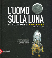 Ipabsantonioabatetrino.it L' uomo sulla luna. L'avventura dell'Apollo 11 Image