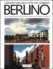 Berlino. Gli anni '80 fra modernita e tradizione