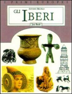 Libro Gli iberi Antonio Beltran