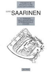Libro Il terminal dell'aeroporto internazionale Dulles Eero Saarinen