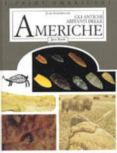 Libro Gli antichi abitanti delle Americhe Juan Schobinger