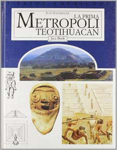 Libro La prima metropoli Teotihuacan Juan Schobinger