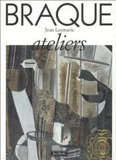 Braque. Ateliers
