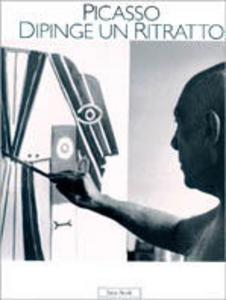Libro Picasso dipinge un ritratto David D. Duncan