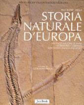 Alle radici della storia naturale d'Europa. 600 milioni di anni attraverso i grandi giacimenti paleontologici