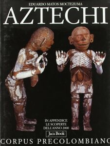 Libro Aztechi Eduardo Matos Moctezuma